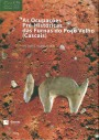 As ocupações pré-históricas das Furnas do Poço Velho (Cascais)