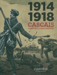 1914-1918: Cascais na I Guerra Mundial