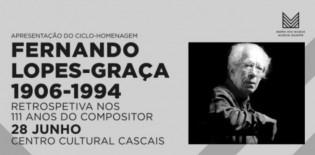 Fernando Lopes-Graça - Retrospetiva